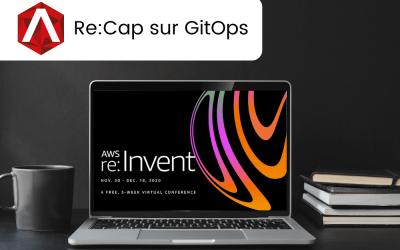 AWS Re:Invent : Re:Cap sur GitOps