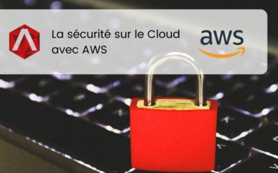 La sécurité sur le Cloud avec AWS